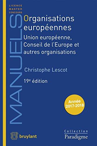 Organisations europennes: Union europenne, Conseil de l'Europe et autres organisations