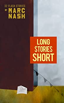 Long Stories Short by [Nash, Marc]
