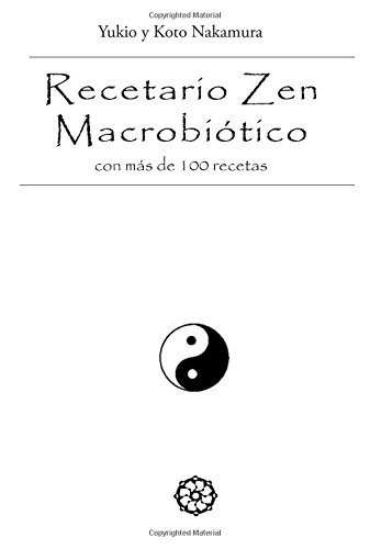 Recetario Zen Macrobiotico - Con Mas De 100 Recetas