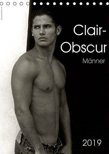 Clair-Obscur Männer 2019 (Tischkalender 2019 DIN A5 hoch): 12 ästhetische Männeraktaufnahmen in Schwarzweiss (Monatskalender, 14 Seiten ) (CALVENDO Menschen)