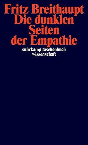 Buchseite und Rezensionen zu 'suhrkamp taschenbuch wissenschaft: Die dunklen Seiten der Empathie' von Fritz Breithaupt