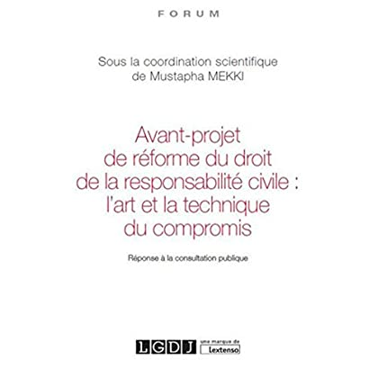 Avant-projet de réforme du droit de la responsabilité civile