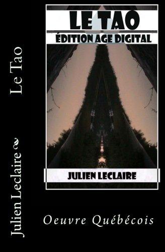 Le Tao: Edition Age Digital par Julien Leclaire