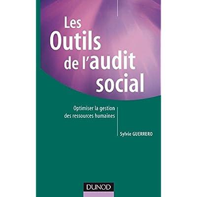 Les outils de l'audit social - Optimiser la gestion des ressources humaines