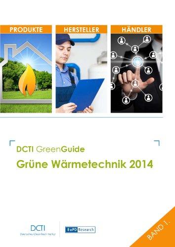 DCTI Green Guide Grüne Wärmetechnik 2014 (DCTI GreenGuide)