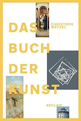Das Buch der Kunst: Jubiläumsausgabe (Kunst, Technik, Bücher)