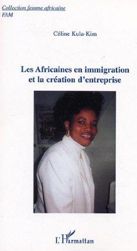 Les Africaines en immigration et la création d'entreprise