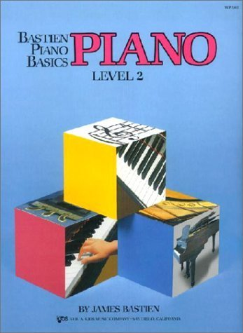 Bastien Piano Basics Piano Level 2 by James Bastien (2014) Sheet music