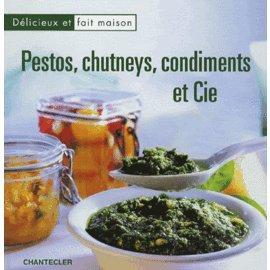 Pestos, Chutneys, condiments et Cie par Monique Schleiss