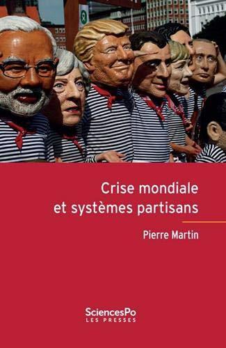 Crise mondiale et systèmes partisans par  (Broché - Nov 1, 2018)