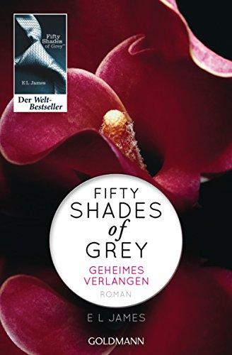 Buchseite und Rezensionen zu 'Fifty Shades of Grey - Geheimes Verlangen: Band 1 - Roman' von E L James