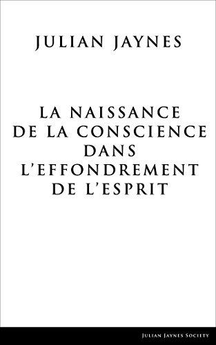 La Naissance de la Conscience dans L'Effondrement de L'Esprit