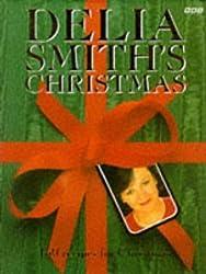 Delia Smith's Christmas: 130 Recipes for Christmas by Delia Smith (1992-04-01)