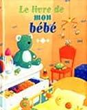 LIVRE BEBE -CHAMBRE DE BEBE