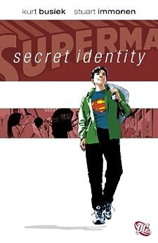 Superman: Secret Identity par [BUSIEK, KURT, IMMONEN, STUART]