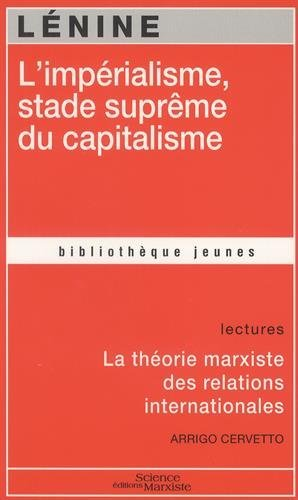 L'impérialisme, stade suprême du capitalisme par Lénine