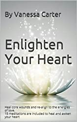 Enlighten your Heart