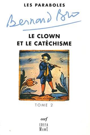 Clown Mystique - Les paraboles : Tome 2, Le clown