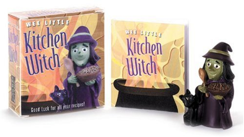 Wee Little Kitchen Witch: Casting a Spell Over Your Kitchen