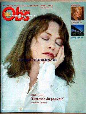 NOUVEL OBS TELE CINE RADIO (LE) [No 2155] du 25/02/2006 - CATHERINE CEYLAC - THALASSA A NEW YORK - ISABELLE HUPPERT - CLAUDE CHABROL.