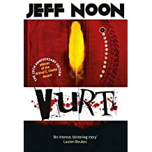 [(Vurt)] [ By (author) Jeff Noon ] [April, 2014]
