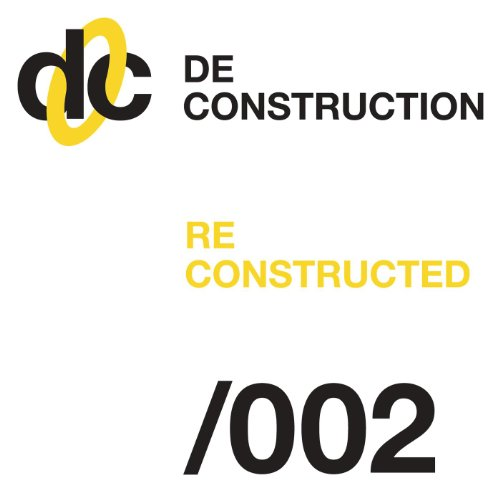 Deconstruction Reconstructed 002