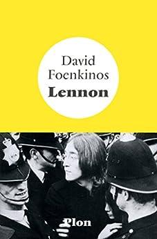 Lennon par [FOENKINOS, David]