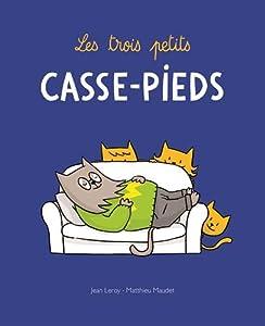 """Afficher """"Les Trois petits casse-pieds"""""""