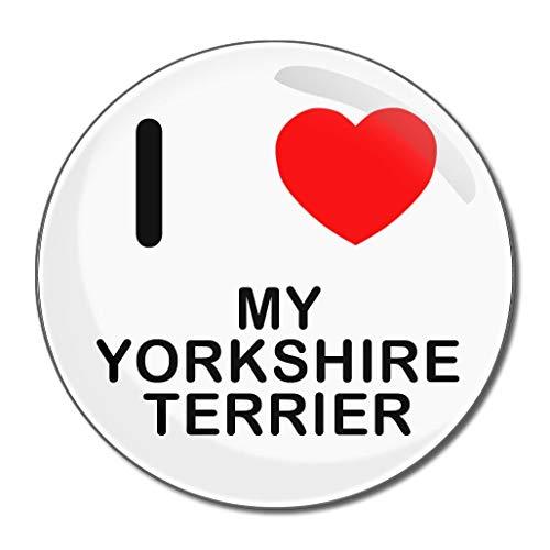 I Love My Yorkshire Terrier - Miroir compact rond de 55 mm