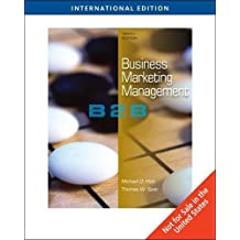 Business Marketing Management: B2B, International Edition