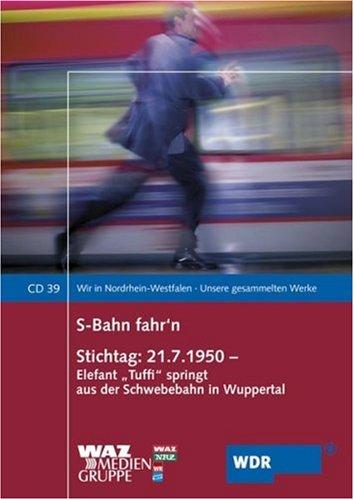 Preisvergleich Produktbild S-Bahn fahr'n /Stichtag: 21.7.1950