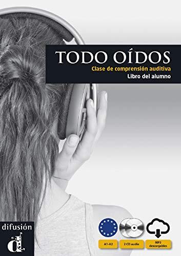 Todo oídos - Libro del alumno + CD Audio (Ele - Texto Español)