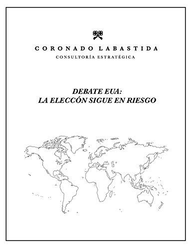 Prospectiva Política Internacional: Debate EUA: La elección sigue en riesgo (Análisis de Prospectiva Política nº 1)
