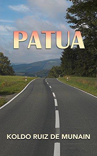 Patua (Basque Edition) por Koldo Ruiz de Munain