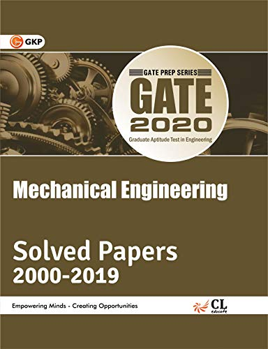 GATE 2020 : Mechanical Engineering - Solved Papers 2000-2019
