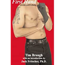 First Hand: An Erotic Guide to Fisting (Boner Books)