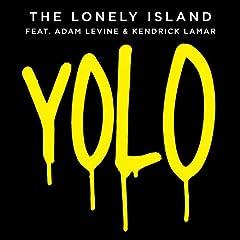 Yolo [Feat. Kendrick Lamar]