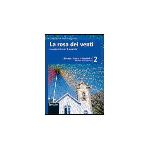 La Rosa Dei Venti. Con Atlante Delle Risorse. Con Espansione Online. Per La Scuola Media: 2