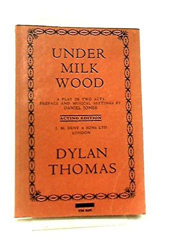 Under Milk Wood Acting Edition