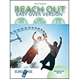 Reach out easy over version. Student's book-Workbook-International exam practice-Bridge module. Con CD Audio. Per le Scuole superiori