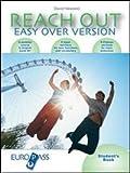 Reach out easy over version. Student's book-Workbook-International exam practice-Bridge module. Per le Scuole superiori. Con CD Audio