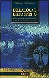 Image de Dell'acqua e dello spirito. Magia, rituali e iniziazione nella vita di uno sciamano africa