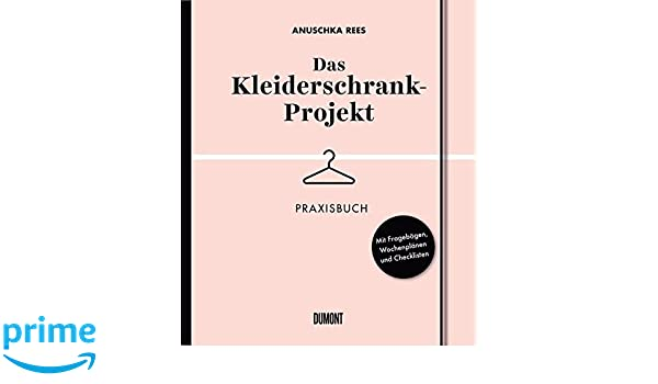 Amazon Fr Das Kleiderschrank Projekt Praxisbuch Mit Fragebogen
