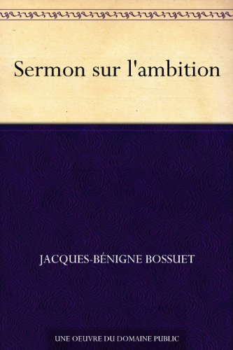 Sermon sur l'ambition (French Edition)