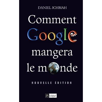 Comment Google Mangera Le Monde 2010 Pdf Download