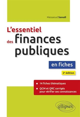 L'essentiel des finances publiques en fiches - 2e édition par Messaoud Saoudi