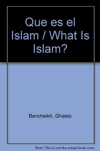 Que es el islam por Ghaleb Bencheikh