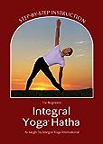 Integral Yoga Hatha for Beginners (Integral Yoga Hatha)