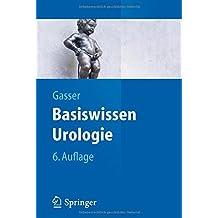 Basiswissen Urologie (Springer-Lehrbuch)