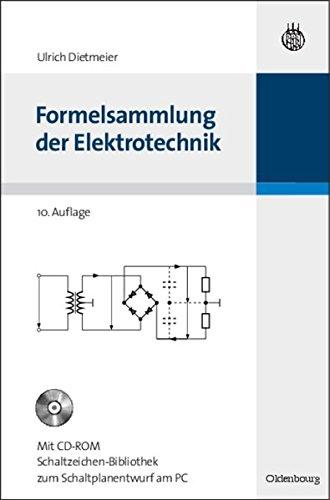 Formelsammlung der Elektrotechnik (Elektronik in der Praxis)
